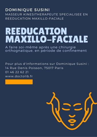 Petit Guide de Réeducation Maxillo-Faciale à faire soi-même pendant le Confinement