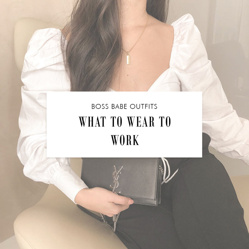 Boss Babe Outfits: What to Wear To Work