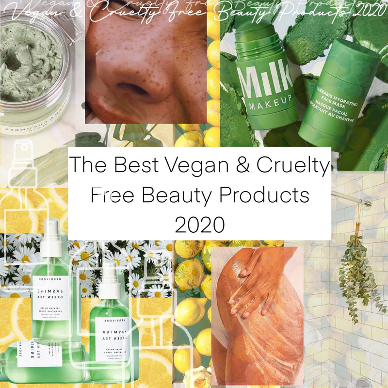 The Best Vegan & Cruelty Free Beauty Products: 2020
