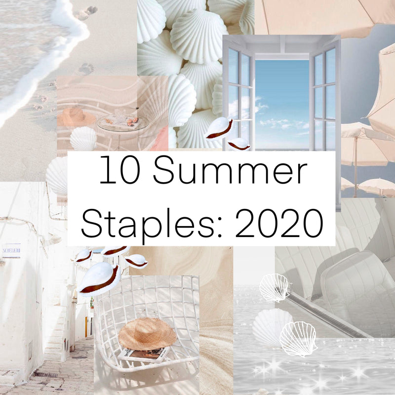 10 Summer Staples