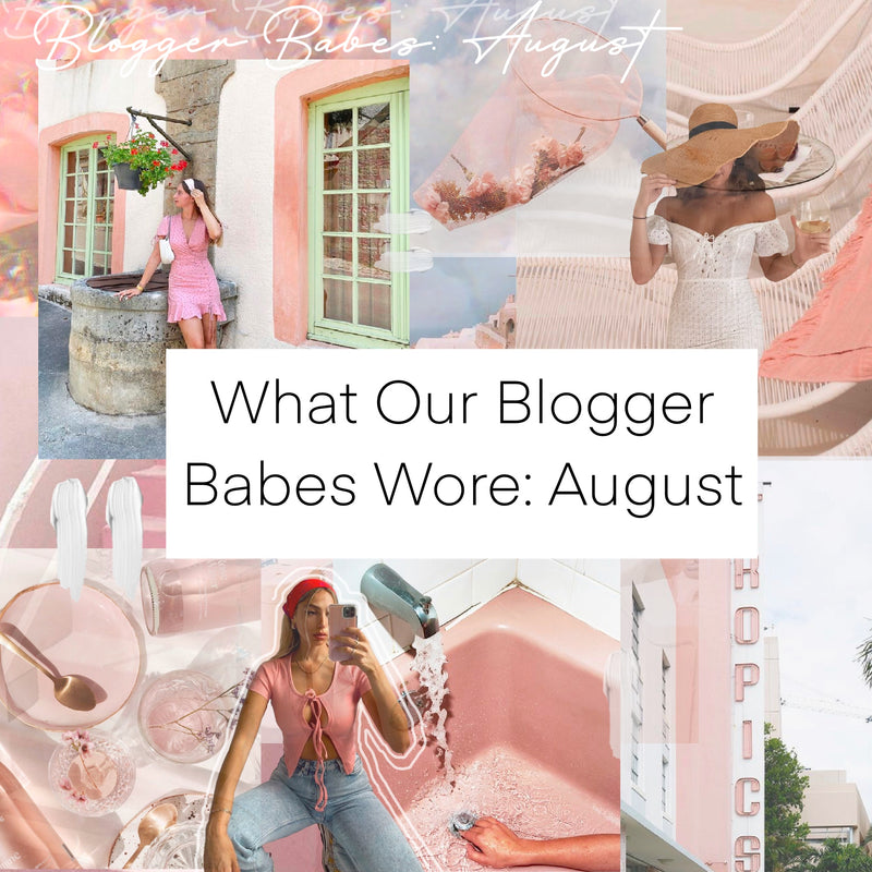 What Our Blogger Babes are Wearing: August