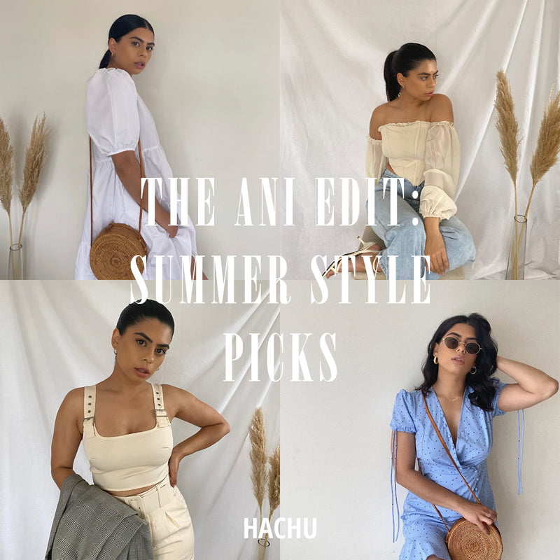 The Ani Edit: Blogger Summer Style Picks with Anisha Godhaniya