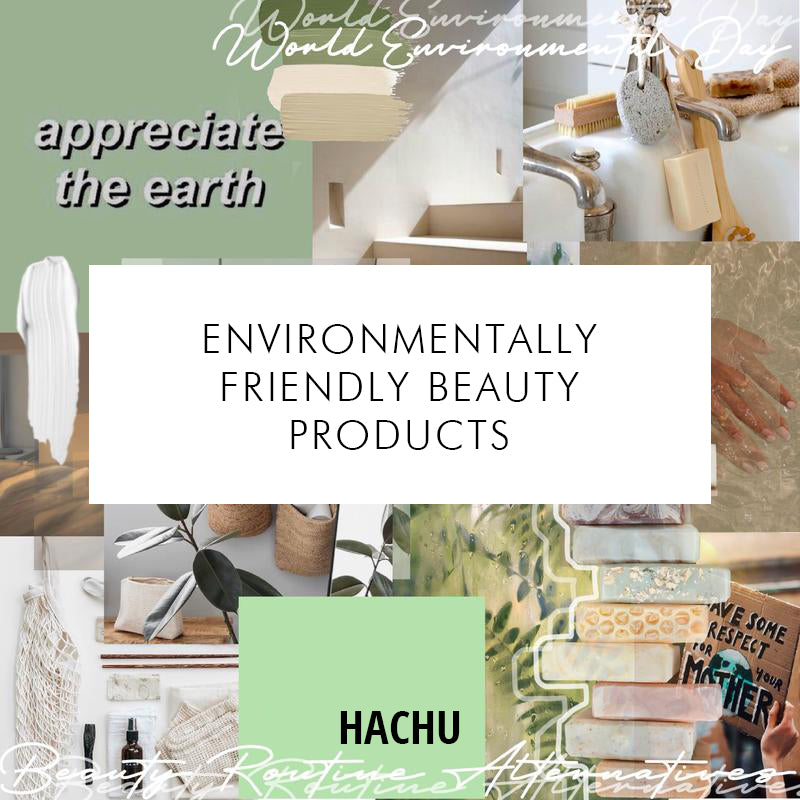 World Environmental Day: Environmentally Friendly Beauty Products