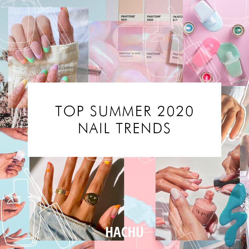 Top Summer 2020 Nail Trends