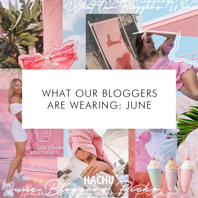 What Our Blogger Babes are Wearing: June