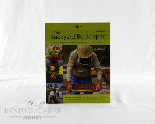 Backyard Beekeeper - Revised And Updated, 4th Edition: An Absolute Beginner's Guide To Keeping Bees