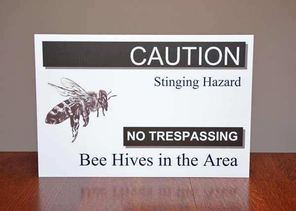 Caution Bee Hives in the Area - Sign