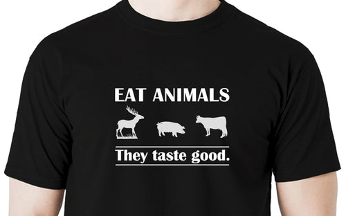 Eat animals they taste good Men's t shirt