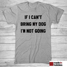 t-shirt-fashion-homme-femme-if-I-cant-bring-my-dog-im-not-going