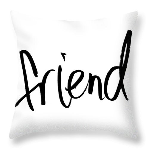 "Unique ""Friend"" Throw Pillow"