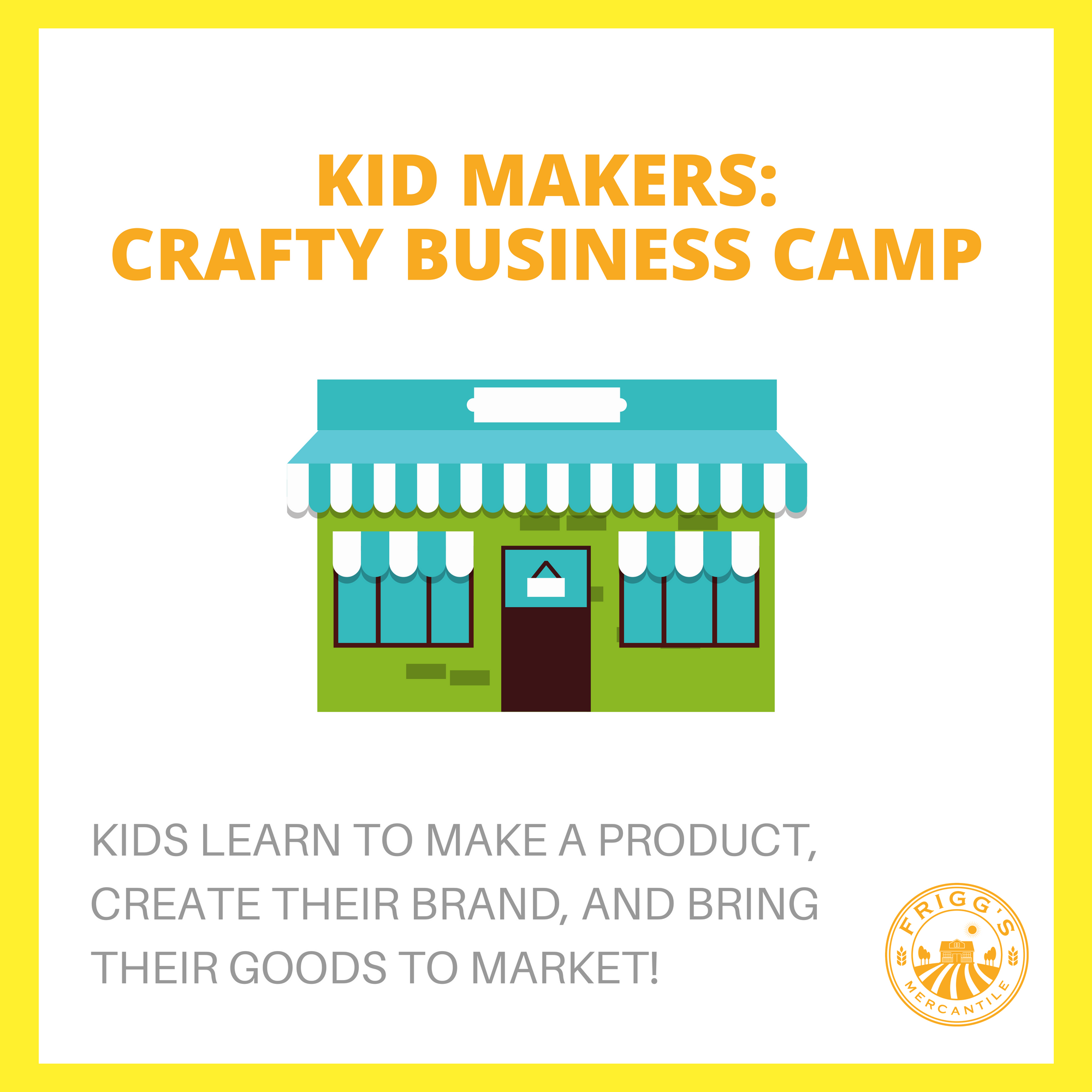Kid Makers: Crafty Business Camp