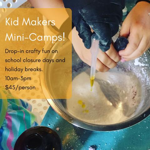 Kid Makers Mini-Camps: School Closure Days