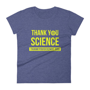 THANKYOUSCIENCE.ORG Women's short sleeve t-shirt