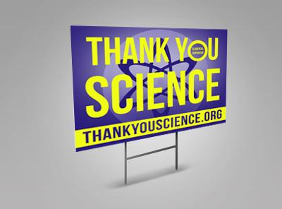Limited Edition Thank You Science Yard Sign - Elemental Supporter