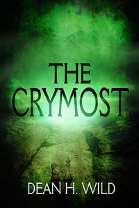 The Crymost - Paperback - Blood Bound Books