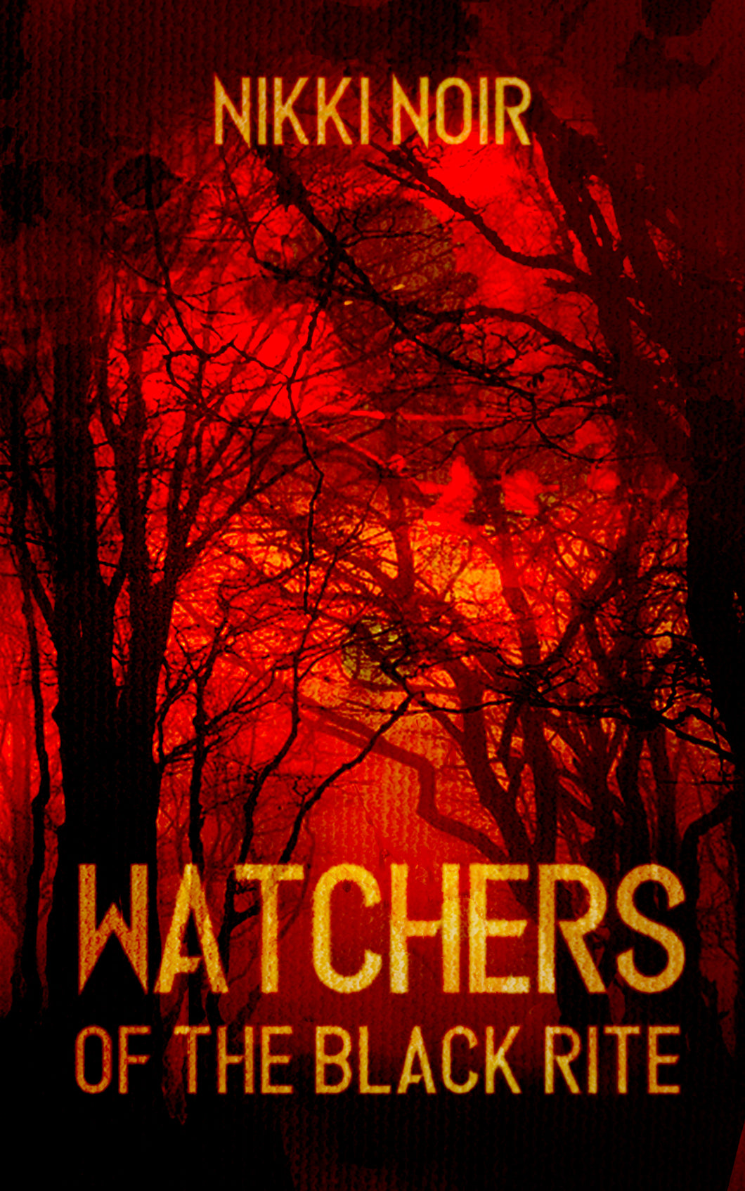 WATCHERS OF THE BLACK RITE - Signed Paperback - Blood Bound Books