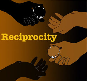 RECIPROCITY & RELATIONSHIPS