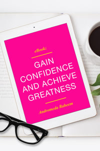 Gain Confidence and Achieve Greatness eBook