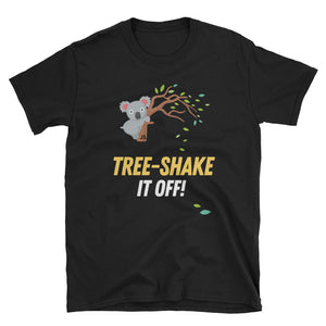 Tree-Shake It Off! Short-Sleeve Unisex T-Shirt