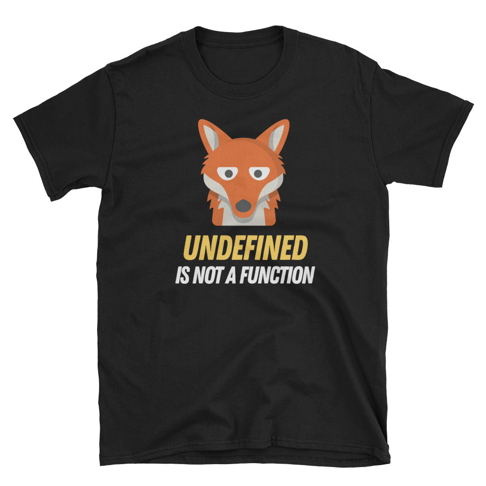 Undefined Is Not A Function Short-Sleeve Unisex T-Shirt