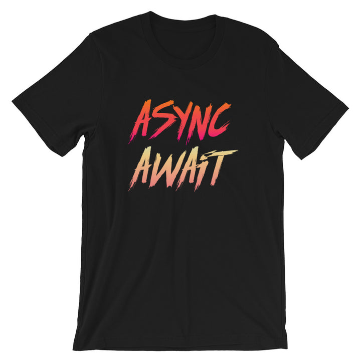 Async/Await Short-Sleeve Unisex T-Shirt