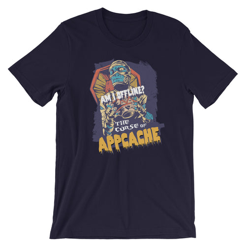 The Curse Of AppCache Short-Sleeve Unisex T-Shirt