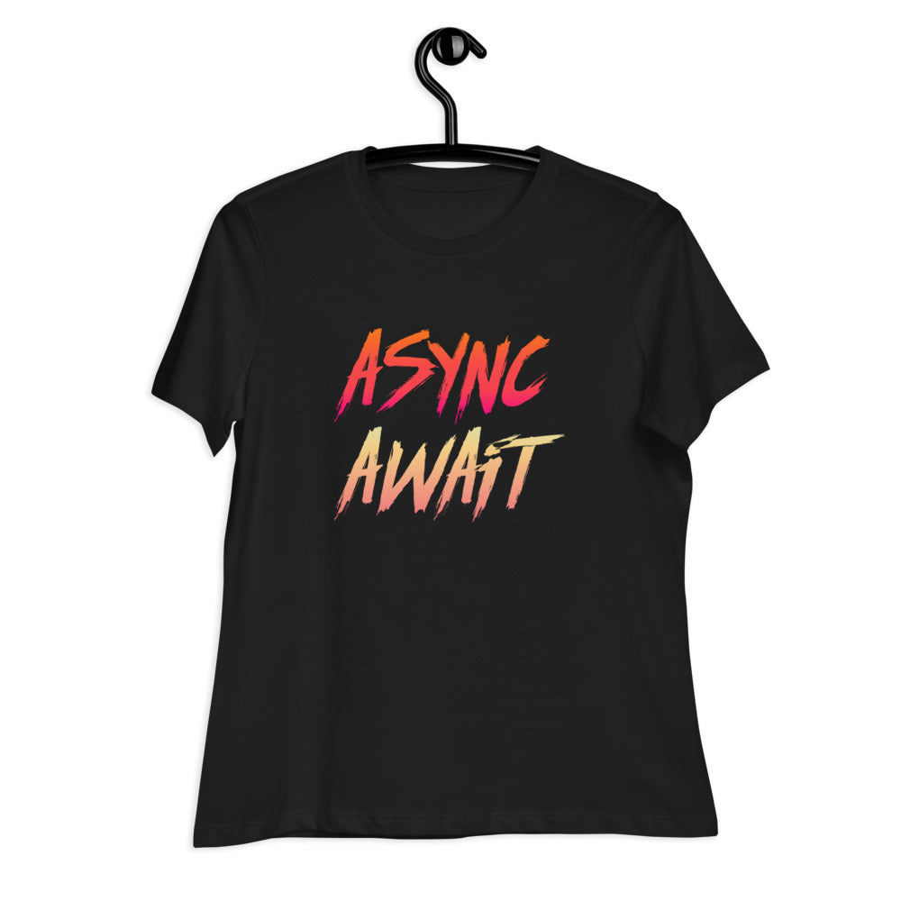 Async Await Women's Relaxed Fit T-Shirt
