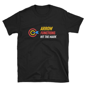 Arrow Functions Hit The Mark Unisex T-Shirt