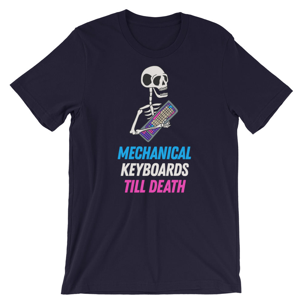 Mechanical Keyboards Till Death Short-Sleeve Unisex T-Shirt