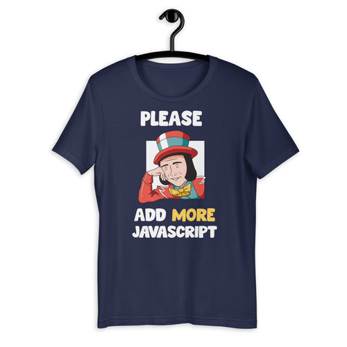 Please add more JavaScript Short-Sleeve Unisex T-Shirt