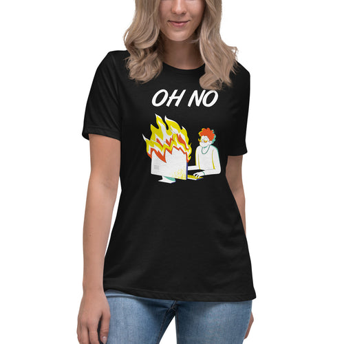 Oh No (Fitted) Women's Relaxed T-Shirt