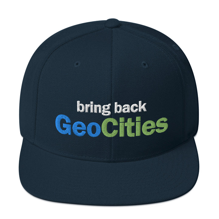 Bring Back GeoCities Snapback Hat