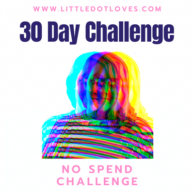 Life Imitating Art | 30 Day No Spend Challenge