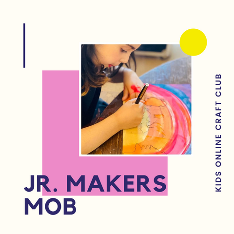 Junior Makers Mob | Kids Online Craft Club