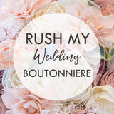 RUSH MY BOUTONNIÈRE - Process my single boutonnière within 3-5 Business Days Boutonnières & Corsages Pine and Petal Weddings
