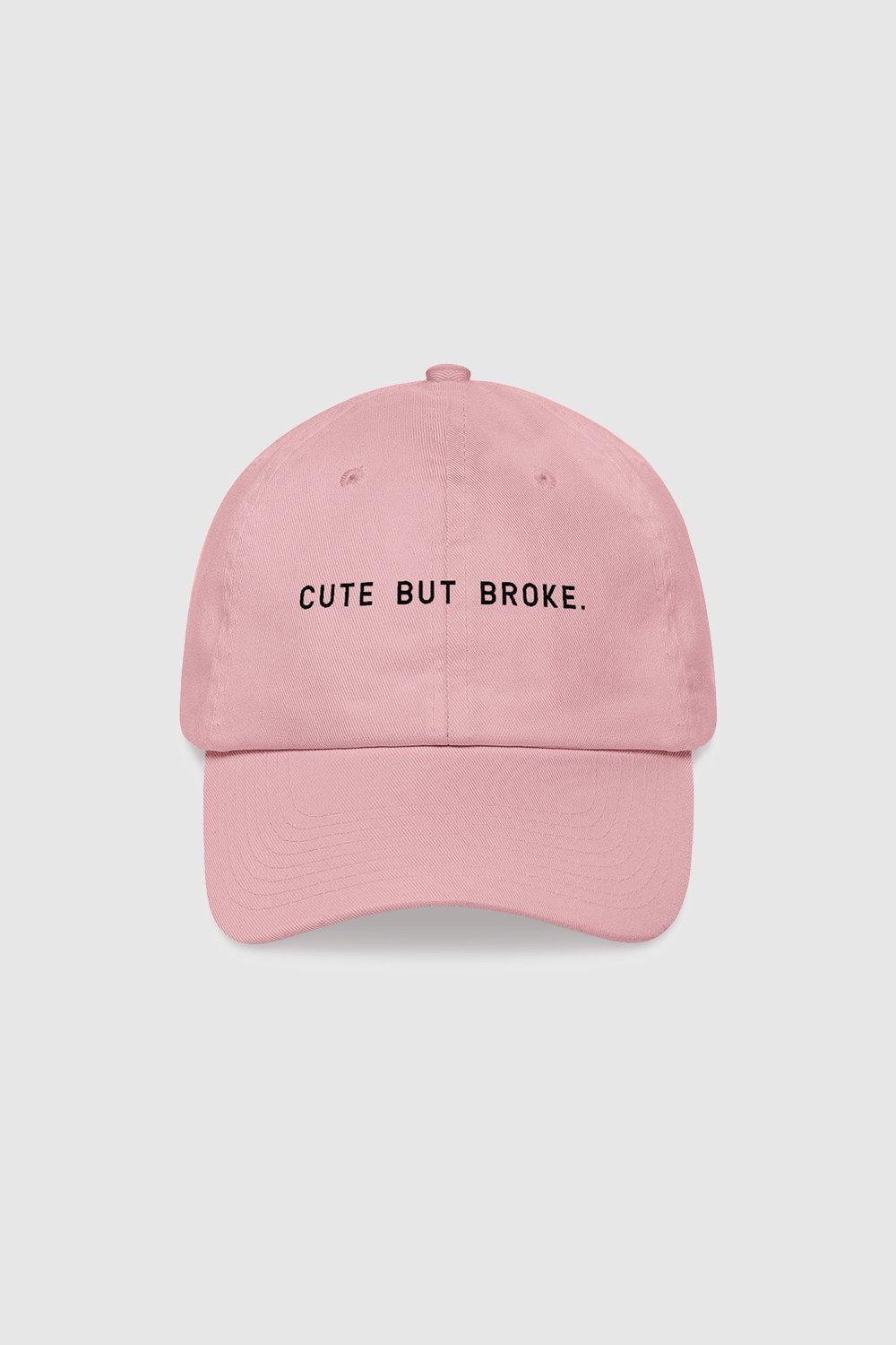 Cute But Broke Hat
