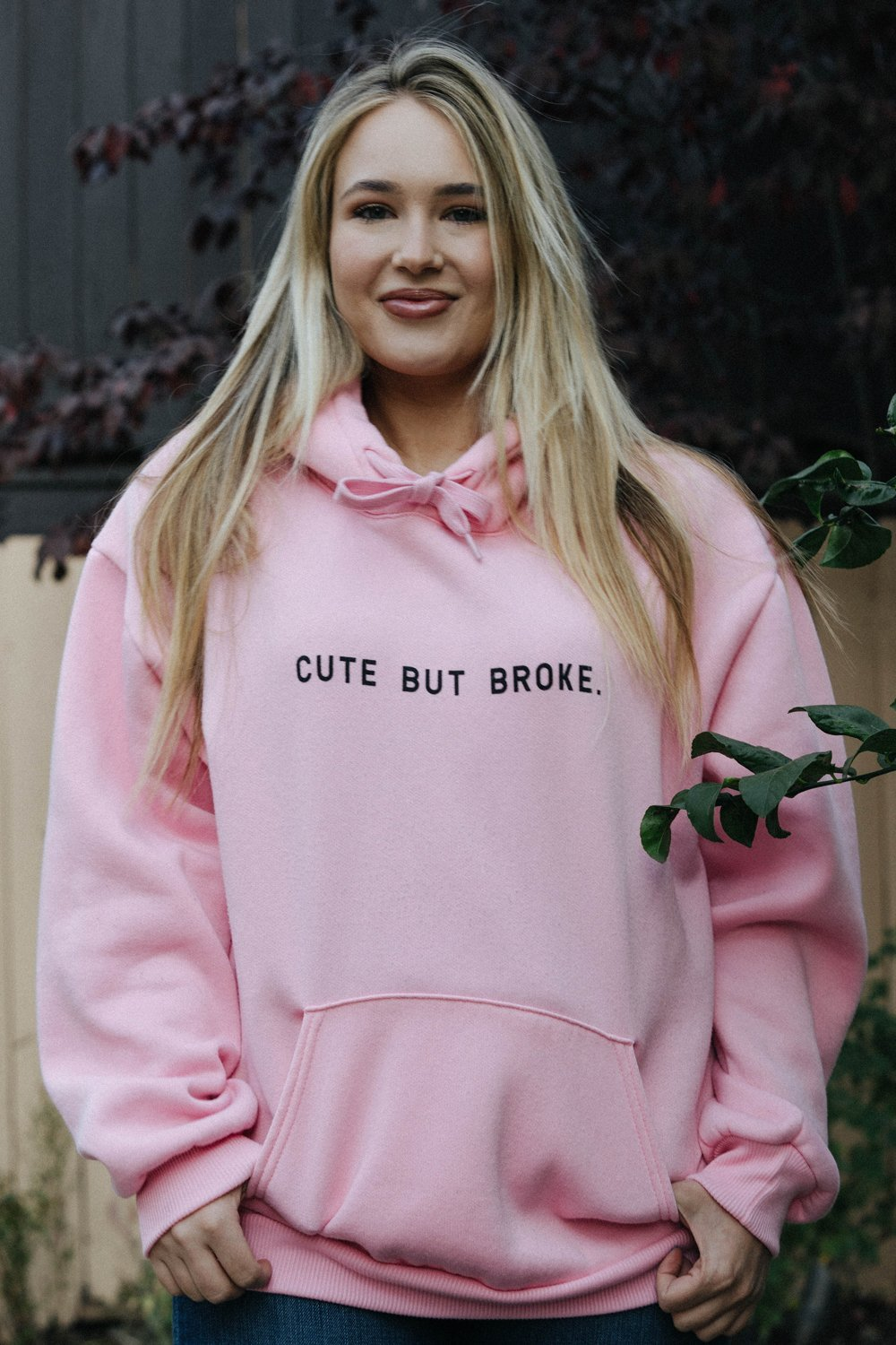 Cute But Broke Pink Hoodie