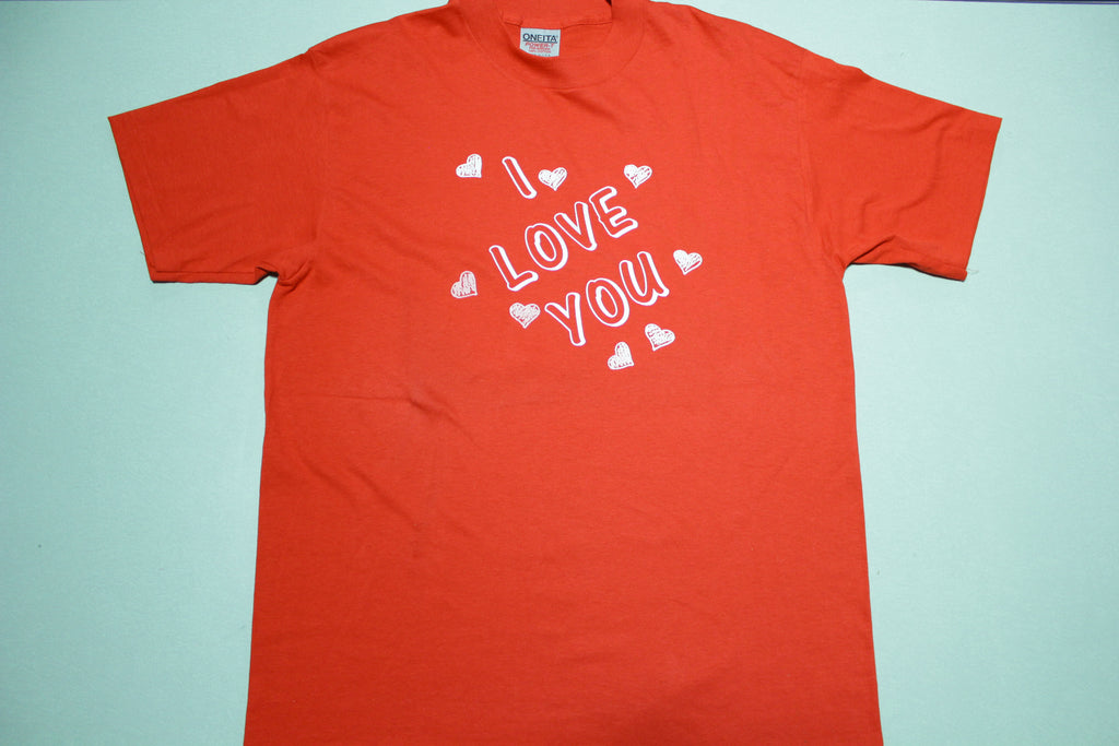 I Love You Show You The Ways Vintage 90's Oneita Power-T Single Stitch T-Shirt