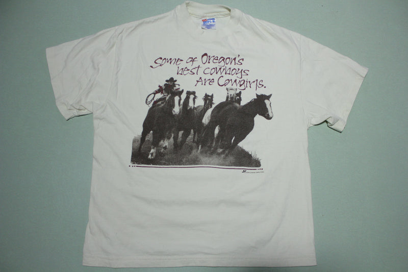 Oregon's Best Cowboys Are Cowgirls Vintage 90's Funny Single Stitch USA T-Shirt