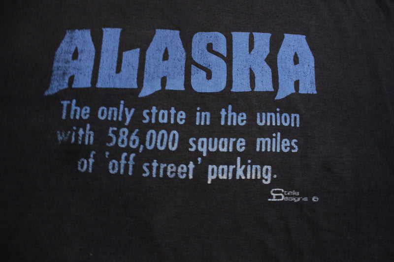 Alaska 586,000 Square Miles of Off Street Parking Vintage 80's Single Stitch T-Shirt