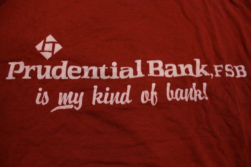 Prudential Bank FSB My Kind Of Bank Vintage 80's Single Stitch Hanes USA T-Shirt