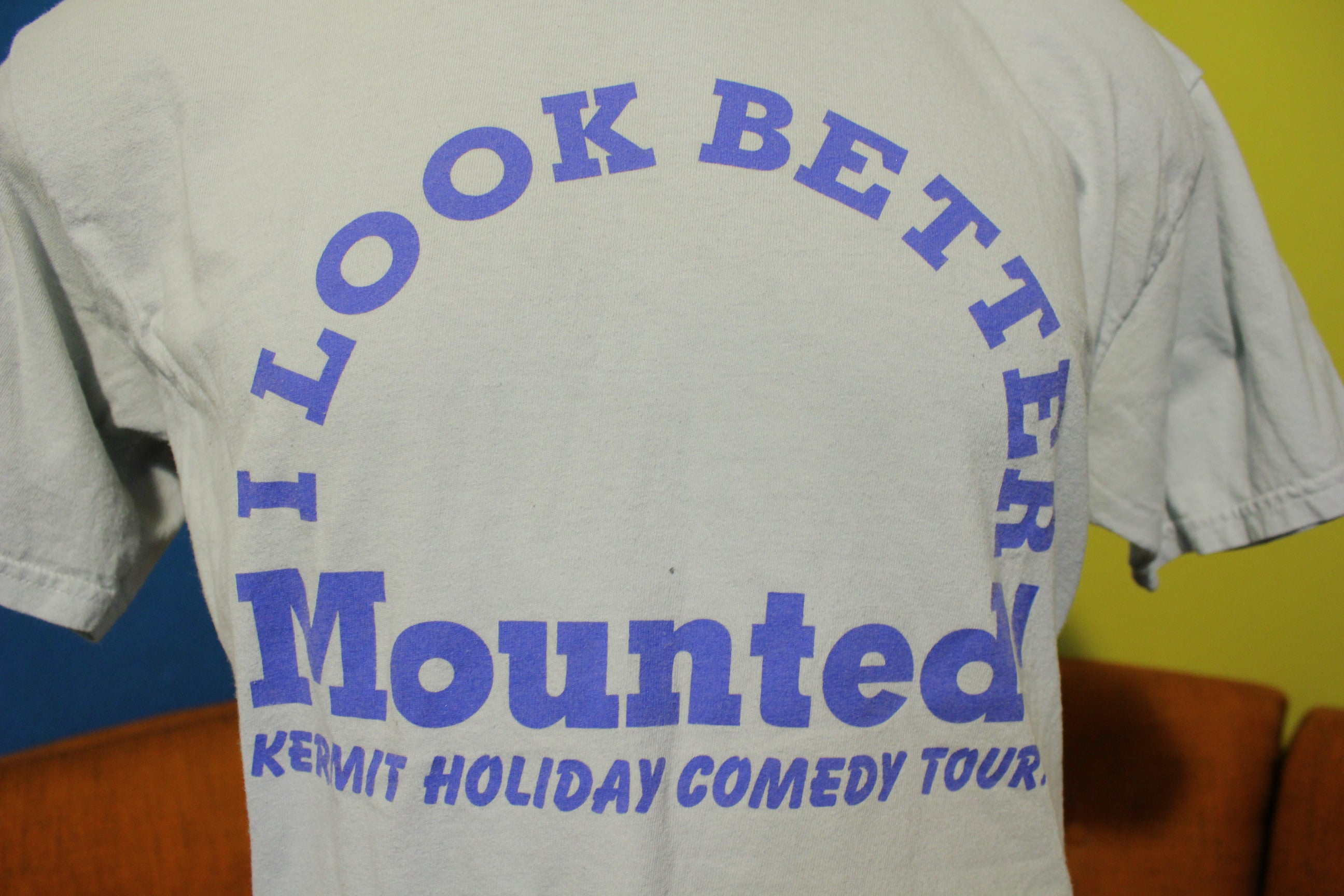 Kermit Holiday Comedy Tour I Look Better Mounted Vintage T-Shirt Funny