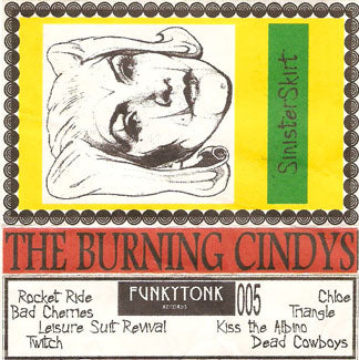 The Burning Cindys - Sinister Skirt FTR 005