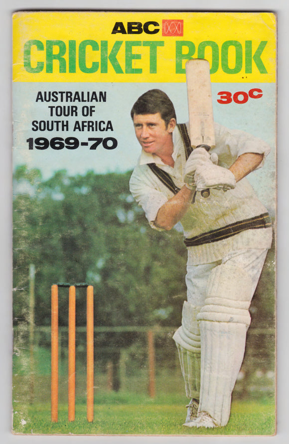 ABC Cricket Book Australian Tour Of South Africa 1969 - 1970