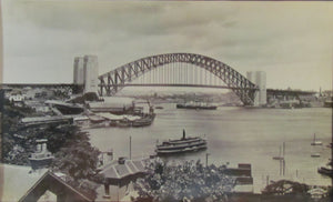 B A Bradford Photograph of Sydney Harbour Bridge circa 1930's