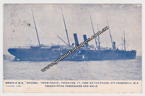 "Postcard Wreck R.M.S. "" Orizaba "" On The Rocks OFF Fremantle Transhipping Passangers and Mails Postmarked 1905"