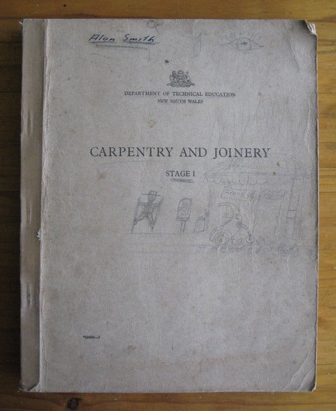 Carpentry and Joinery Stage I Department of Technical education New South Wales book