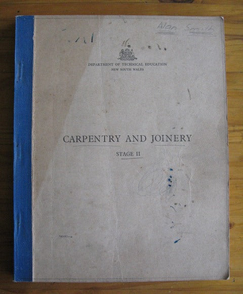 Carpentry and Joinery Stage II Department of Technical education New South Wales book