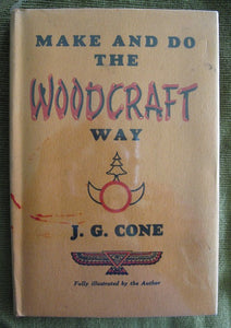 Make And Do The Woodcraft Way Boy Scouting book