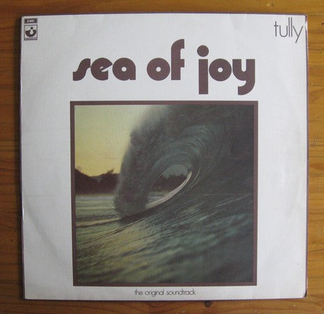 Tully - Sea Of joy Oz Prog Psych Surf Extradition EX LP original 1971 copy
